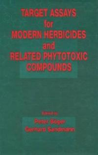 Target Assays for Modern Herbicides and Related Phytotoxic Compounds