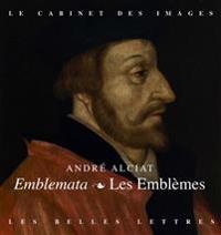 Les Emblemes / Emblemata: Fac-Simile de L'Edition Mace-Bonhomme de 1551