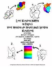 Leer Kleuren Namen in Engels Voor Mensen Die Nederlands Spreken Kleurboek Pretvormen Meerdere Oefeningen Voor Kinderen, Volwassenen, Ouderen Art Thera
