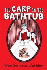 The Carp in the Bathtub - Barbara Cohen - böcker (9781512407532)     Bokhandel