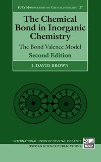 The Chemical Bond in Inorganic Chemistry: The Bond Valence Model