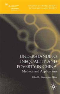 Understanding Inequality and Poverty in China