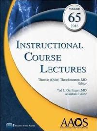 Instructional Course Lectures 2016