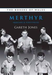 Boxers of Merthyr, AberdarePontypridd