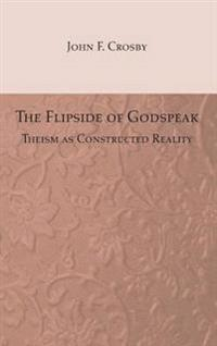 The Flipside of Godspeak
