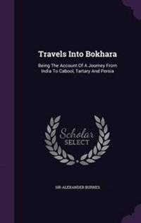 Travels Into Bokhara