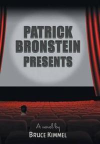Patrick Bronstein Presents