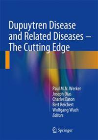 Dupuytren Disease and Related Diseases - the Cutting Edge