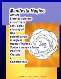 Manifesta Magico Attivita Libro Da Colorare Visualizzare Con I Colori E Immagini USO Potenti Parole in Inglese Impara L'Inglese Scopo E Messa a Fuoco