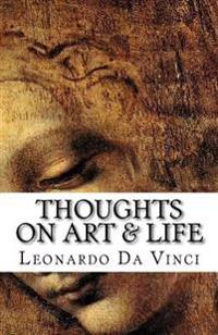 Thoughts on Art & Life