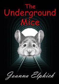 The Underground Mice