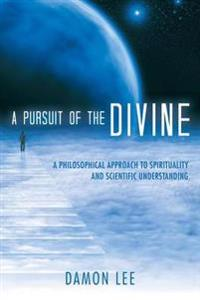 A Pursuit of the Divine