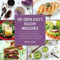 The Green Aisle's Healthy Indulgence