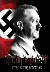 Mein Kampf - My Struggle
