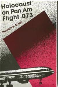 Holocaust on Pan am Flight 073