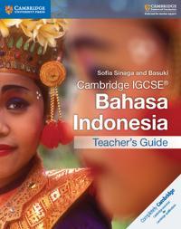 Cambridge Igcseâ Bahasa Indonesia Teacher's Guide