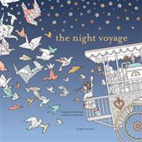 Night voyage - magical adventure and coloring book, the