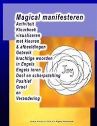 Magical Manifesteren Activiteit Kleurboek Visualiseren Met Kleuren & Afbeeldingen Gebruik Krachtige Woorden in Engels Engels Leren Doel En Scherpstell
