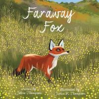Faraway Fox - Jolene Thompson  Justin (ILT) Thompson  Jolene Thompson - böcker (9780544707115)     Bokhandel