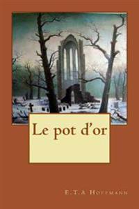 Le Pot D'Or