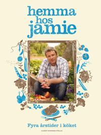 Hemma hos Jamie : fyra årstider i köket