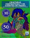 Libro de Colorear Para Adultos Contra El Stress: Criaturas Fantasticas y de Cuentos de Hadas