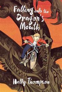 Falling Into the Dragon's Mouth - Holly Thompson  Matt Huynh - böcker (9781250103994)     Bokhandel
