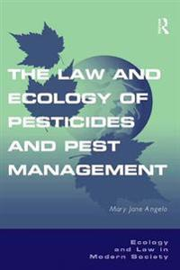 Law and Ecology of Pesticides and Pest Management