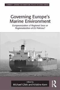 Governing Europe's Marine Environment