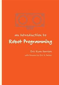An Introduction to Robot Programming: Programming Sumo Robots with the Mrk-1