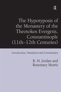 Hypotyposis of the Monastery of the Theotokos Evergetis, Constantinople (11th-12th Centuries)