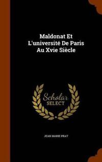 Maldonat Et L'Universite de Paris Au Xvie Siecle