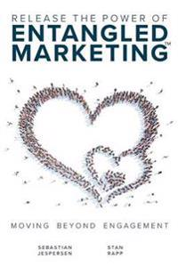 Release the Power of Entangled Marketing