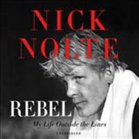 Rebel: My Life Outside the Lines