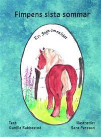 Fimpens sista sommar : en saga om en häst