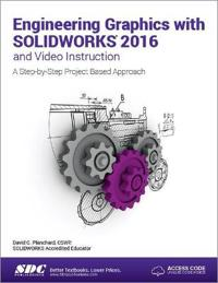 Engineering graphics with solidworks 2016 (including unique access code)
