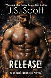 Release!: A Walker Brothers Novel