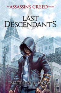Last Descendants: An Assassin's Creed Series
