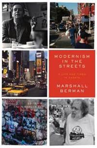 Modernism in the Streets
