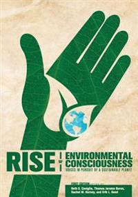 Rise of Environmental Consciousness: Voices in Pursuit of a Sustainable Planet