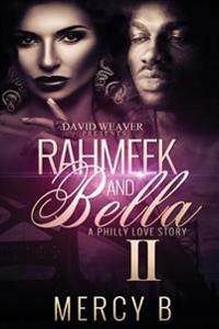 Rahmeek and Bella II: A Philly Love Story
