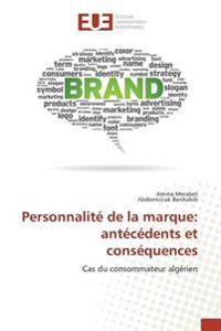 Personnalité de la marque: antécédents et conséquences