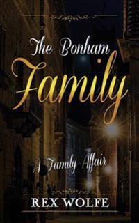 The Bonham Family: A Family Affair