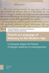 French As Language of Intimacy in the Modern Age