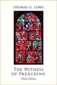 Witness of preaching, third edition