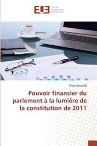 Pouvoir financier du parlement à la lumière de la constitution de 2011