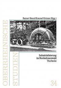 Industrialisierung Im Nordschwarzwald