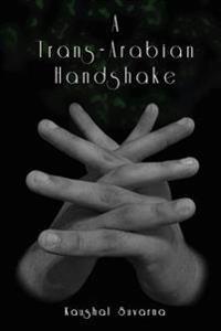 A Trans-Arabian Handshake