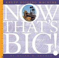 Krupp Digging Machine