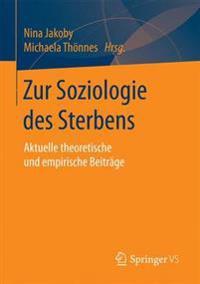 Zur Soziologie Des Sterbens